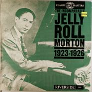 Jelly Roll Morton, The Incomparable Jelly Roll Morton 1923-1926 [UK Issue] (LP)