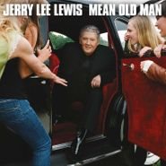 Jerry Lee Lewis, Mean Old Man [Deluxe Edition] (CD)