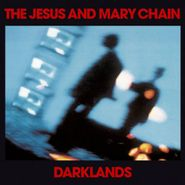 The Jesus And Mary Chain, Darklands (CD)