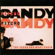 The Jesus And Mary Chain, Psychocandy [Expanded Edition] [Import] (CD)