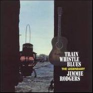 Jimmie Rodgers, Train Whistle Blues (CD)