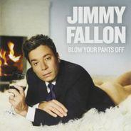 Jimmy Fallon, Blow Your Pants Off (CD)