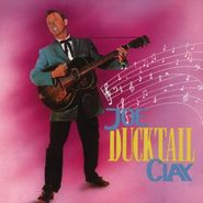 Joe Clay, Ducktail (CD)