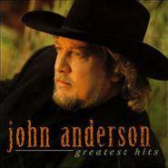 John Anderson, Greatest Hits (CD)
