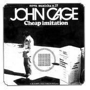 John Cage, Cheap Imitation [European 180 Gram Vinyl] (LP)