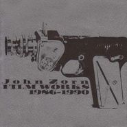 John Zorn, Filmworks: 1986 - 1990 (CD)
