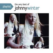 Johnny Winter, Playlist: The Very Best of Johnny Winter (CD)