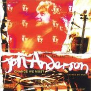Jon Anderson, Change We Must (CD)