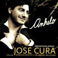 José Cura, Anhelo (CD)