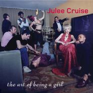 Julee Cruise, Art Of Being A Girl (CD)