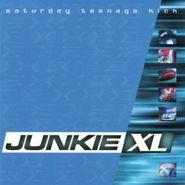 Junkie XL, Saturday Teenage Kick (CD)