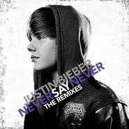 Justin Bieber, Never Say Never: The Remixes (CD)