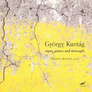 György Kurtág, Kurtág: Signs, Games and Messages (CD)