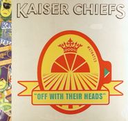 Kaiser Chiefs, Off With Their Heads (LP)