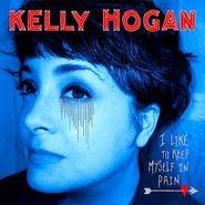 Kelly Hogan, I Like To Keep Myself In Pain (CD)