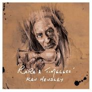 Ken Hensley, Rare & Timeless [Import] (CD)