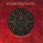 Kitchens of Distinction, The Death Of Cool (CD)