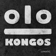 Kongos , Lunatic (LP)