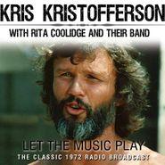 Kris Kristofferson, Let The Music Play (CD)