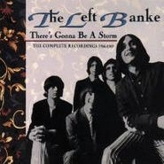 The Left Banke, There's Gonna Be a Storm: The Complete Recordings 1966-69