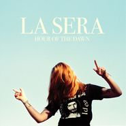 La Sera, Hour Of The Dawn (LP)