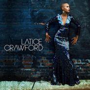 Latice Crawford, Latice Crawford (CD)