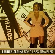 Lauren Alaina, Road Less Traveled (CD)