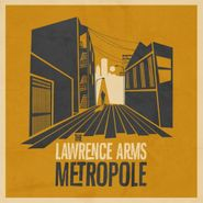 The Lawrence Arms, Metropole (LP)