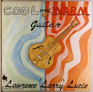 Lawrence Lucie, Cool And Warm Guitar (LP)