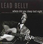 Lead Belly, Where Did You Sleep Last Night? (CD)
