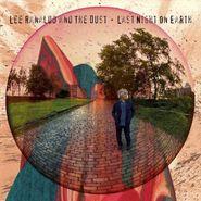 Lee Ranaldo And The Dust, Last Night On Earth (LP)