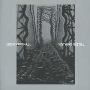 Leon Vynehall, Nothing Is Still (CD)