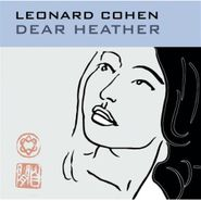 Leonard Cohen, Dear Heather (CD)
