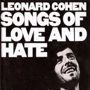 Leonard Cohen, Songs Of Love And Hate [Remastered] (LP)