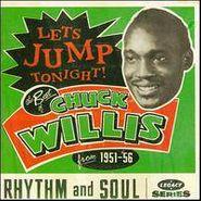 Chuck Willis, Let's Jump Tonight! The Best of Chuck Willis: 1951-1956 (CD)
