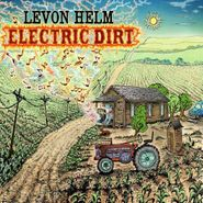 Levon Helm, Electric Dirt (CD)