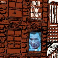 Lightnin' Slim, High & Low Down (CD)