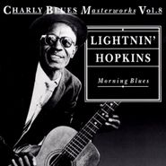 Lightnin' Hopkins, Morning Blues: Charly Blues Masterworks, Vol. 8 [Import] (CD)