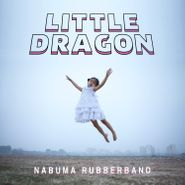 Little Dragon, Nabuma Rubberband (LP)