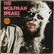 NOVELTY, The Wolfman Speaks: Lon Chaney's Last Recordings (LP)