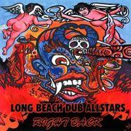 The Long Beach Dub Allstars, Right Back (CD)