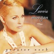 Lorrie Morgan, Greater Need (CD)