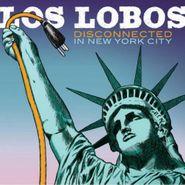 Los Lobos, Disconnected In New York City (CD)