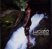 Luciano, Sweep Over My Soul (CD)
