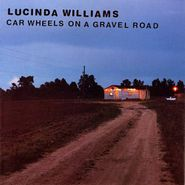 Lucinda Williams, Car Wheels On A Gravel Road (CD)