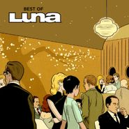 Luna, The Best Of Luna [UK Bonus Disc] (CD)