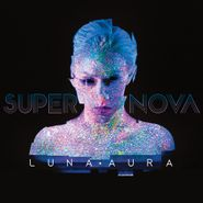 Luna Aura, Supernova (CD)