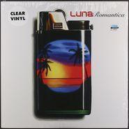Luna, Romantica [Clear Vinyl] (LP)