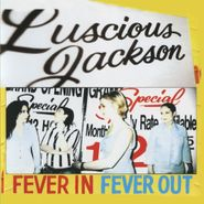 Luscious Jackson, Fever In Fever Out (CD)