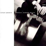Lyle Lovett, Joshua Judges Ruth (CD)